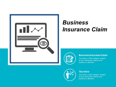 Business Insurance Claim Ppt PowerPoint Presentation Infographics Smartart