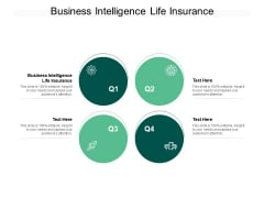 Business Intelligence Life Insurance Ppt PowerPoint Presentation Outline Visual Aids Cpb Pdf