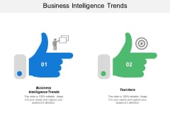 Business Intelligence Trends Ppt PowerPoint Presentation Summary Designs Cpb