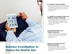 Business Investigation To Assess The Market Size Ppt PowerPoint Presentation Infographics Graphic Images
