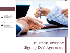 Business Investors Signing Deal Agreement Ppt PowerPoint Presentation File Vector PDF