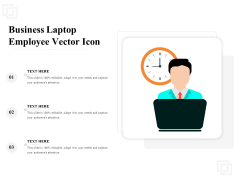Business Laptop Employee Vector Icon Ppt PowerPoint Presentation Professional Template PDF