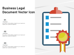 Business Legal Document Vector Icon Ppt PowerPoint Presentation Gallery Slideshow