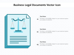 Business Legal Documents Vector Icon Ppt PowerPoint Presentation Infographics Files PDF