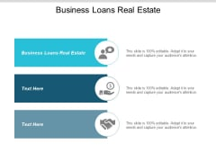 Business Loans Real Estate Ppt PowerPoint Presentation Pictures Cpb