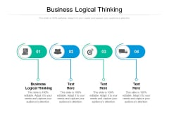 Business Logical Thinking Ppt PowerPoint Presentation Layouts Layouts Cpb
