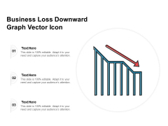 Business Loss Downward Graph Vector Icon Ppt PowerPoint Presentation Gallery Guide PDF