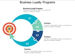 Business Loyalty Programs Ppt PowerPoint Presentation Infographics Shapes Cpb