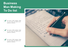 Business Man Making To Do List Ppt Powerpoint Presentation Model Influencers