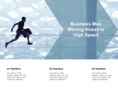 Business Man Moving Ahead In High Speed Ppt PowerPoint Presentation Icon Guide