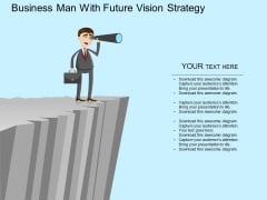Business Man With Future Vision Strategy Powerpoint Template