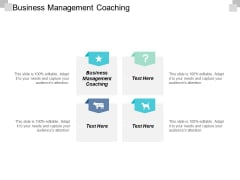 Business Management Coaching Ppt Powerpoint Presentation Ideas Elements Cpb