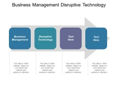 Business Management Disruptive Technology Ppt PowerPoint Presentation Icon Examples