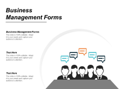 Business Management Forms Ppt PowerPoint Presentation Layouts Show Cpb