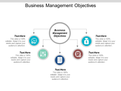 Business Management Objectives Ppt Powerpoint Presentation Ideas Icons Cpb