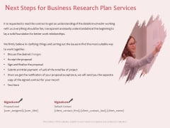 Business Management Research Next Steps For Business Research Plan Services Ppt Pictures Tips PDF