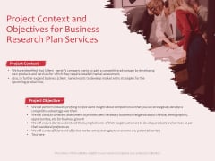 Business Management Research Project Context And Objectives For Business Research Plan Services Designs PDF