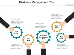 Business Management Test Ppt PowerPoint Presentation Styles Designs Cpb