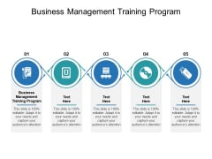 Business Management Training Program Ppt PowerPoint Presentation Portfolio Portrait Cpb