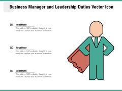 Business Manager And Leadership Duties Vector Icon Ppt PowerPoint Presentation Gallery Icon PDF