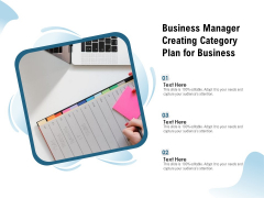 Business Manager Creating Category Plan For Business Ppt PowerPoint Presentation File Pictures PDF