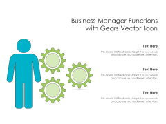 Business Manager Functions With Gears Vector Icon Ppt PowerPoint Presentation File Master Slide PDF