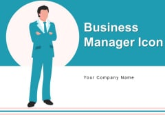 Business Manager Icon Dollar Arrow Ppt PowerPoint Presentation Complete Deck