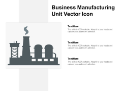 Business Manufacturing Unit Vector Icon Ppt PowerPoint Presentation Layouts Examples