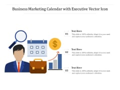 Business Marketing Calendar With Executive Vector Icon Ppt PowerPoint Presentation File Ideas PDF