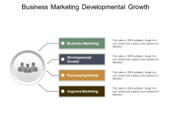 Business Marketing Developmental Growth Forecasting Models Segment Marketing Ppt PowerPoint Presentation Inspiration Layout Ideas