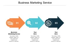 Business Marketing Service Ppt PowerPoint Presentation Professional Format Cpb