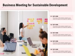 Business Meeting For Sustainable Development Ppt PowerPoint Presentation Gallery Icon
