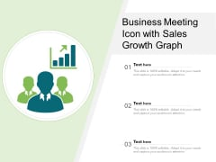 Business Meeting Icon With Sales Growth Graph Ppt PowerPoint Presentation Slides Template PDF