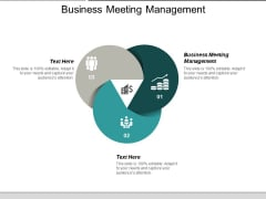 Business Meeting Management Ppt PowerPoint Presentation Ideas Graphics