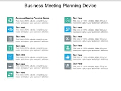 Business Meeting Planning Device Ppt PowerPoint Presentation Icon Model Cpb