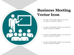Business Meeting Vector Icon Ppt PowerPoint Presentation Outline Graphics