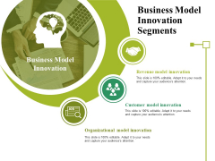 Business Model Innovation Segments Ppt PowerPoint Presentation Gallery Introduction