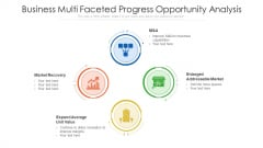 Business Multi Faceted Progress Opportunity Analysis Inspiration PDF