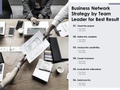 Business Network Strategy By Team Leader For Best Result Ppt PowerPoint Presentation File Professional PDF