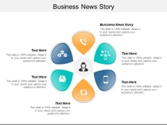 Business News Story Ppt PowerPoint Presentation Infographics Infographics Cpb