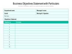 Business Objectives Statement With Particulars Ppt PowerPoint Presentation File Ideas PDF