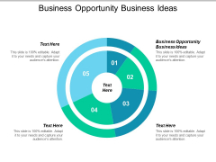 Business Opportunity Business Ideas Ppt PowerPoint Presentation Infographics Graphic Tips Cpb
