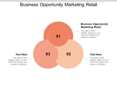 Business Opportunity Marketing Retail Ppt PowerPoint Presentation Icon Graphics Download Cpb