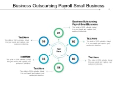 Business Outsourcing Payroll Small Business Ppt PowerPoint Presentation Diagrams Cpb
