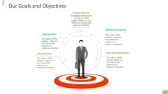 Business Overview PPT Slides Our Goals And Objectives Ppt Inspiration Shapes PDF