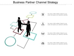 Business Partner Channel Strategy Ppt PowerPoint Presentation Visual Aids Ideas