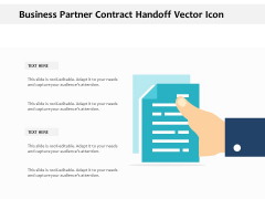 Business Partner Contract Handoff Vector Icon Ppt PowerPoint Presentation File Ideas PDF