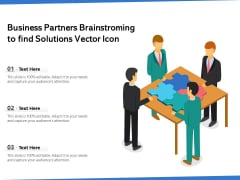 Business Partners Brainstorming To Find Solutions Vector Icon Ppt PowerPoint Presentation Styles Guide PDF