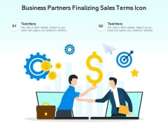 Business Partners Finalizing Sales Terms Icon Ppt PowerPoint Presentation Portfolio Graphics Example PDF