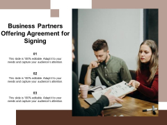 Business Partners Offering Agreement For Signing Ppt PowerPoint Presentation File Graphic Images PDF